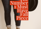 The Number 1 Must Have Fall Piece